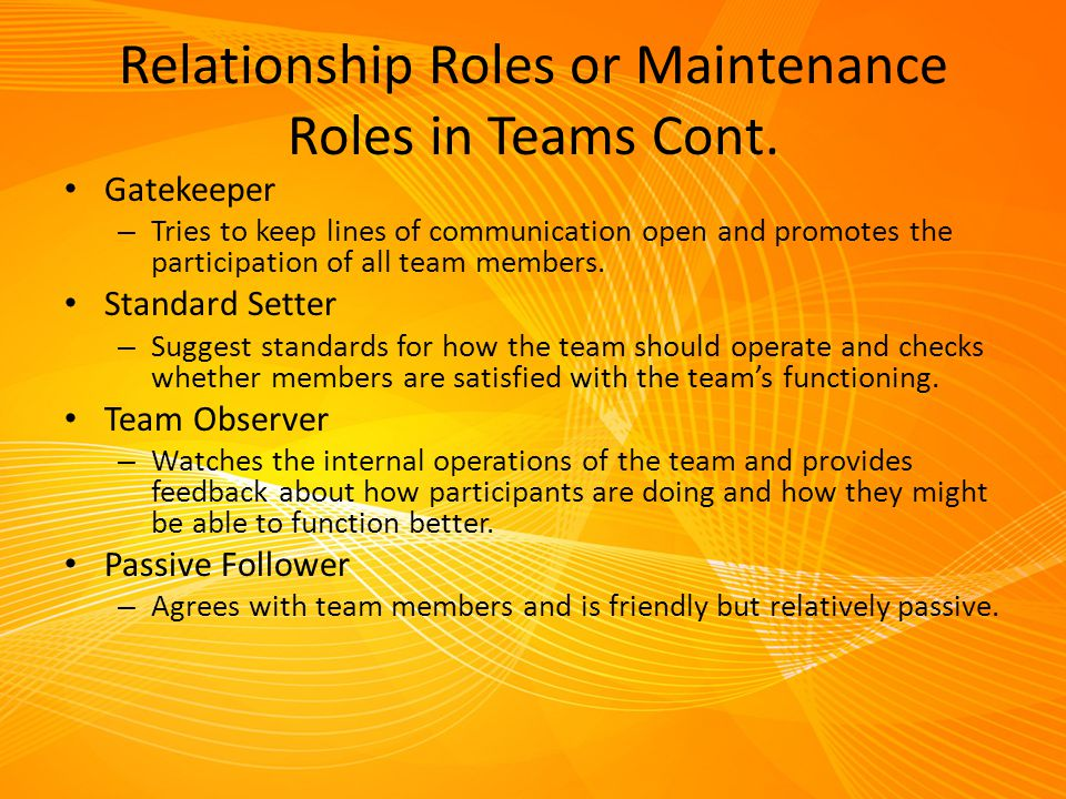 Relationship Roles or Maintenance Roles in Teams Cont.