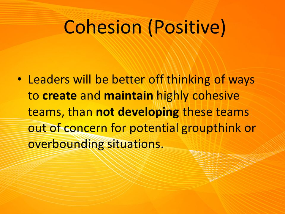 Cohesion (Positive)