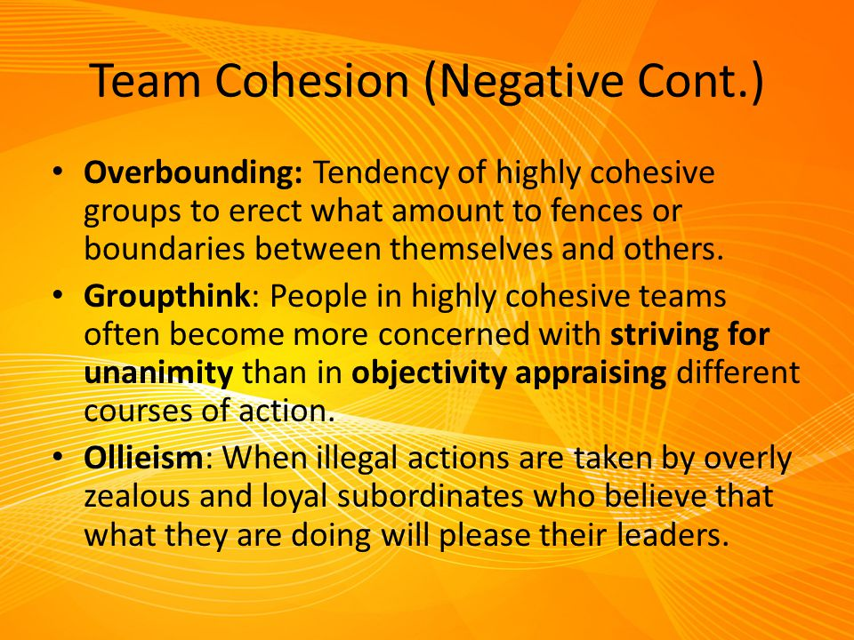 Team Cohesion (Negative Cont.)
