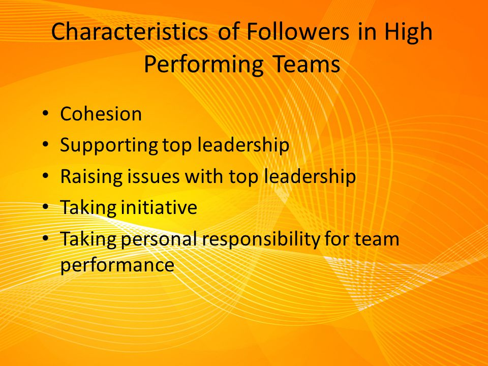 Characteristics of Followers in High Performing Teams
