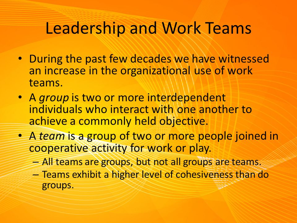 Leadership and Work Teams