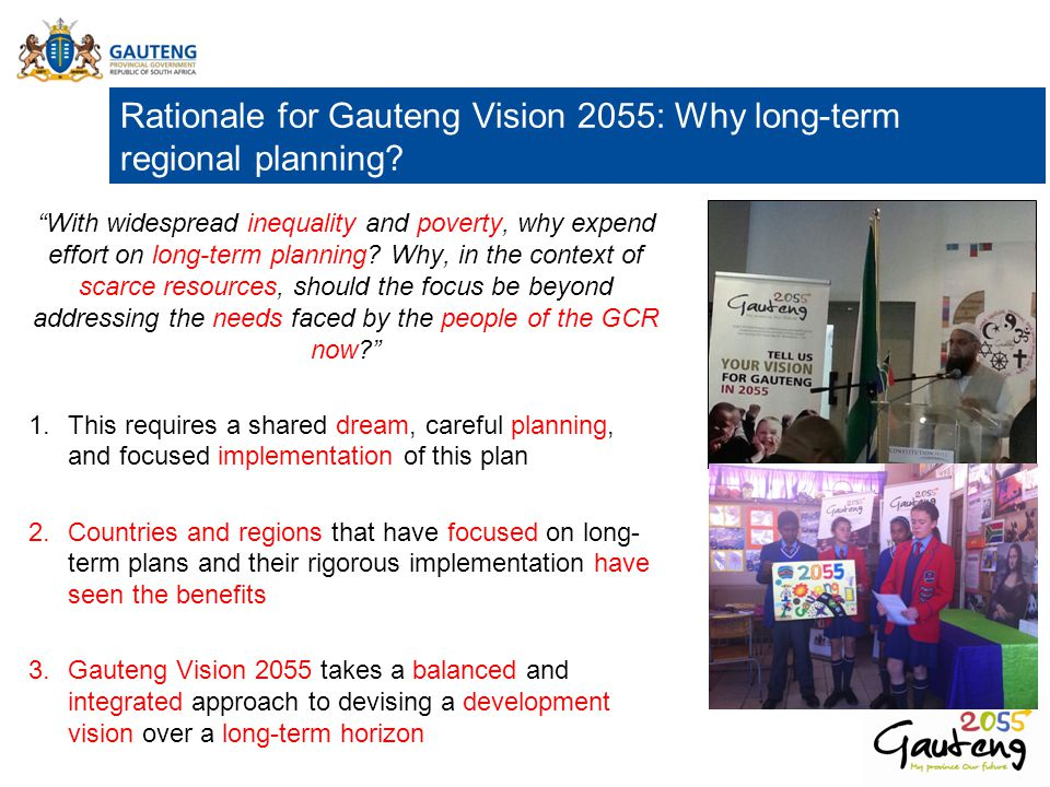 Rationale for Gauteng Vision 2055: Why long-term regional planning