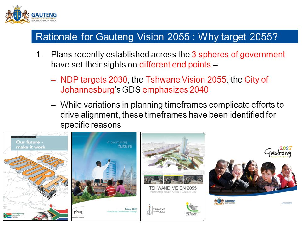 Rationale for Gauteng Vision 2055 : Why target 2055