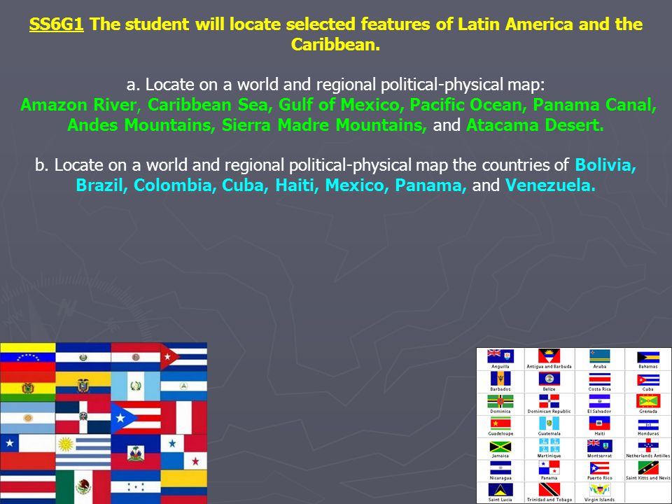a. Locate on a world and regional political-physical map: