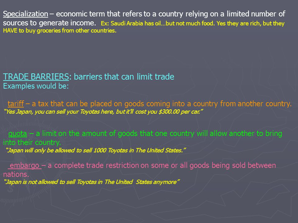 TRADE BARRIERS: barriers that can limit trade