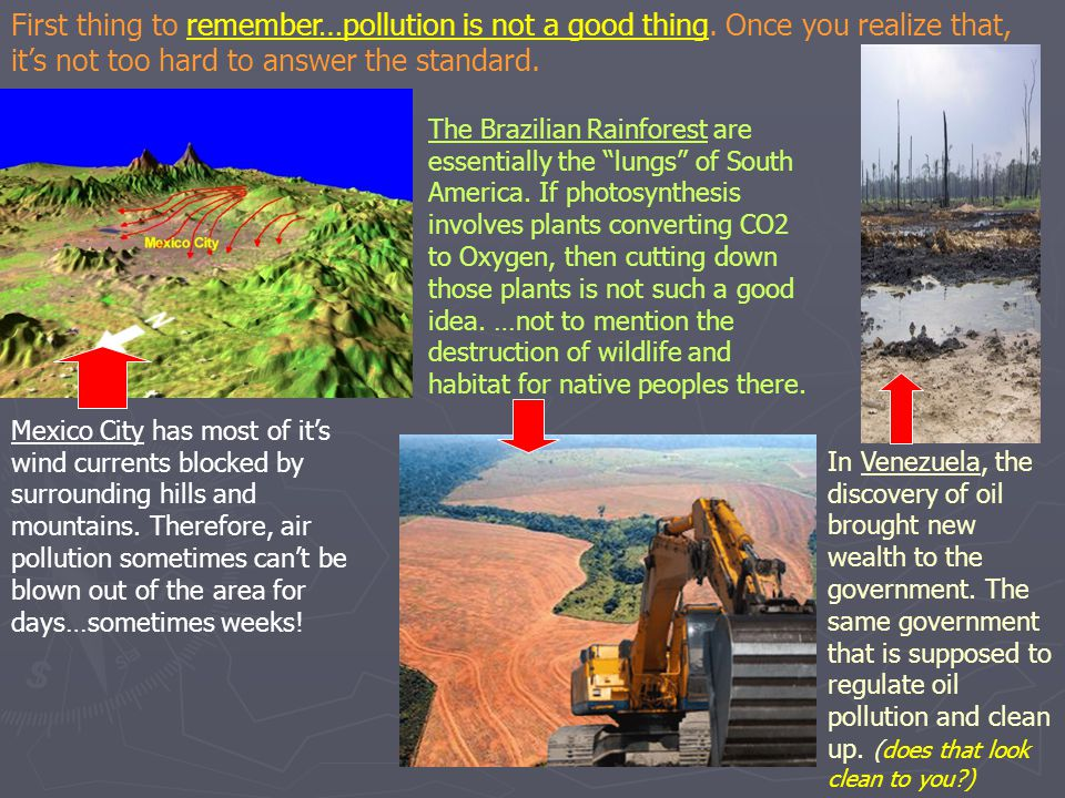 First thing to remember…pollution is not a good thing