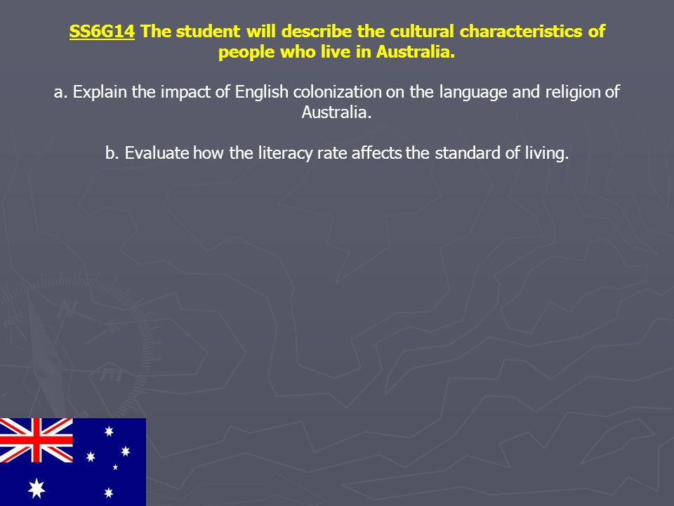 b. Evaluate how the literacy rate affects the standard of living.