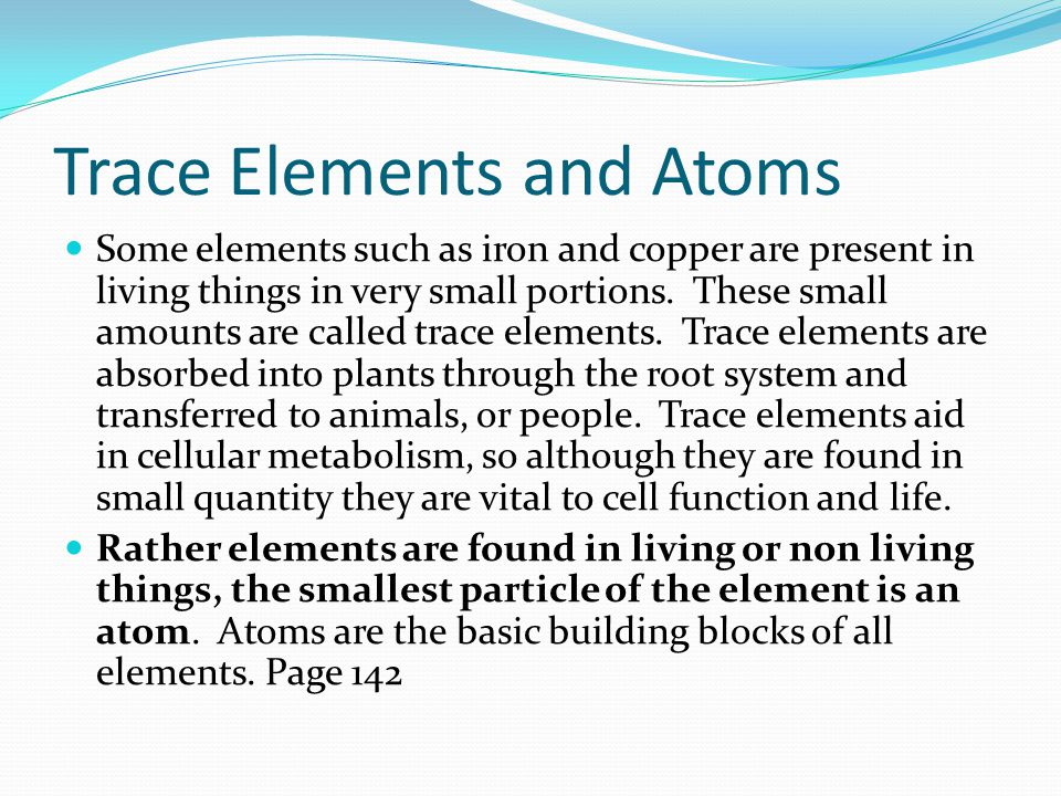Trace Elements and Atoms