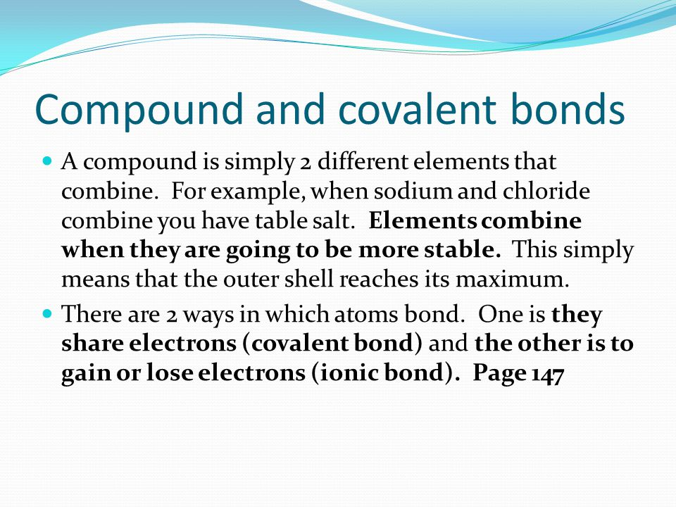 Compound and covalent bonds