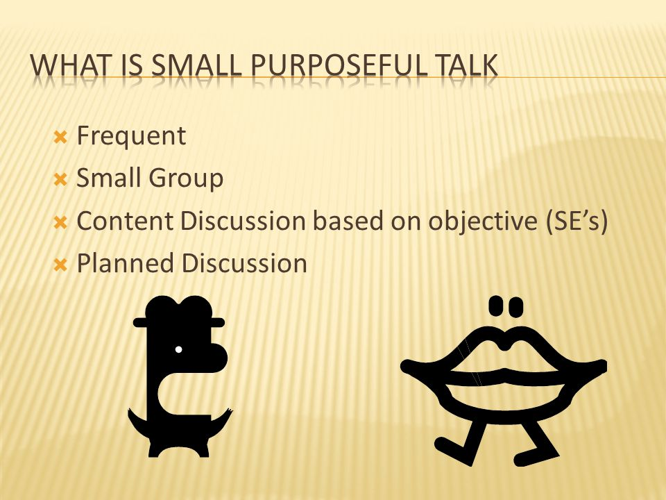 What is Small Purposeful TAlk