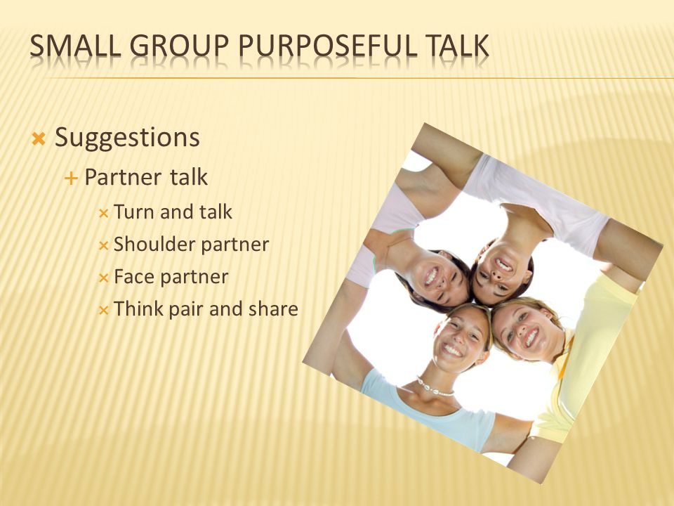 Small Group Purposeful Talk