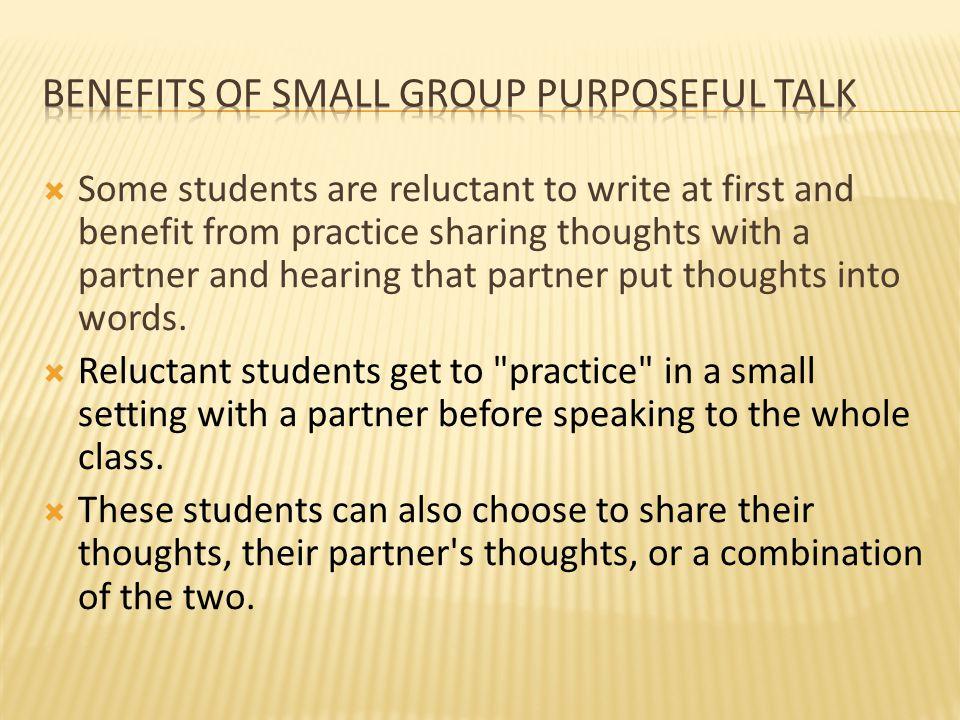 Benefits of small group purposeful talk
