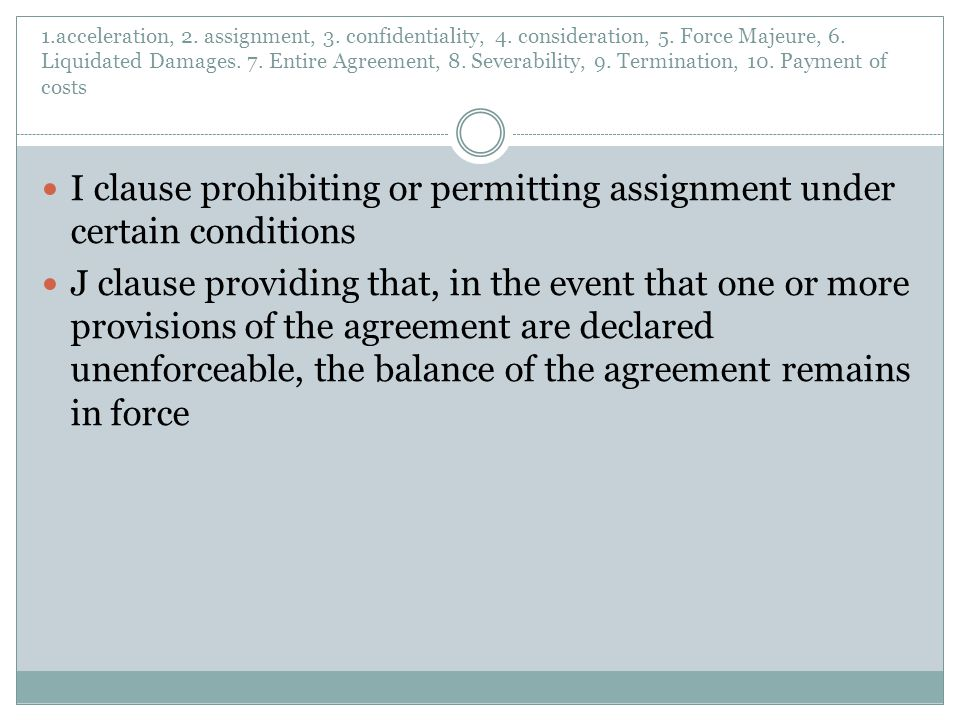 I clause prohibiting or permitting assignment under certain conditions