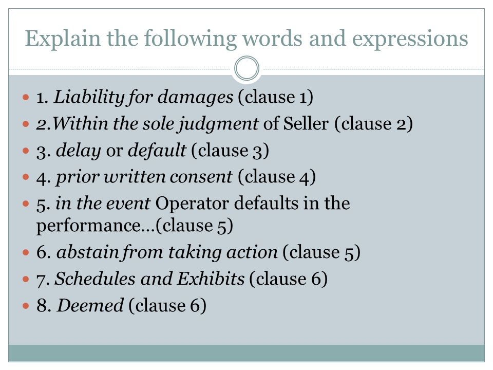 Explain the following words and expressions