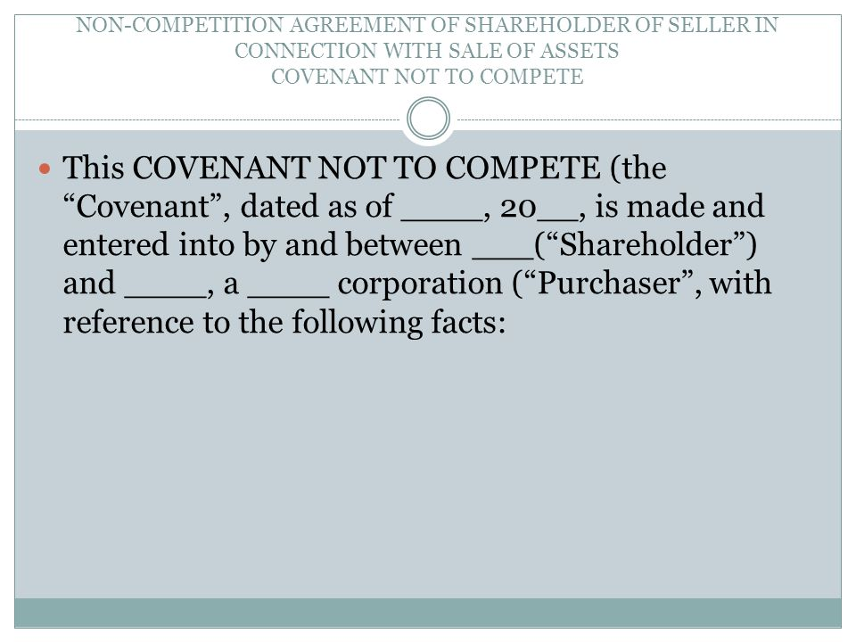 NON-COMPETITION AGREEMENT OF SHAREHOLDER OF SELLER IN CONNECTION WITH SALE OF ASSETS COVENANT NOT TO COMPETE