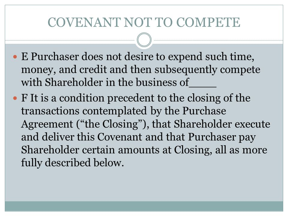 COVENANT NOT TO COMPETE