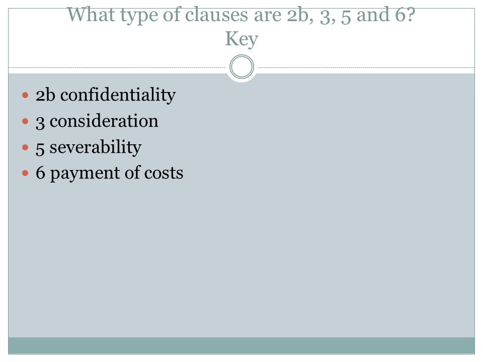 What type of clauses are 2b, 3, 5 and 6 Key