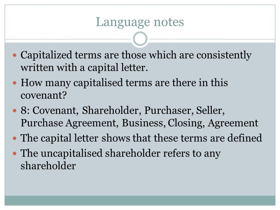 Language notes Capitalized terms are those which are consistently written with a capital letter.