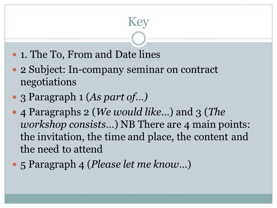 Key 1. The To, From and Date lines