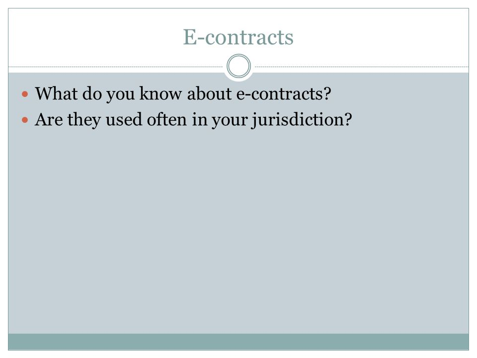 E-contracts What do you know about e-contracts