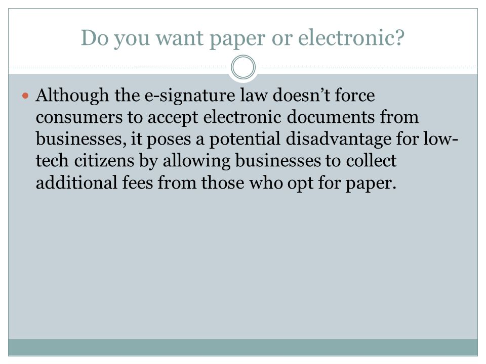 Do you want paper or electronic