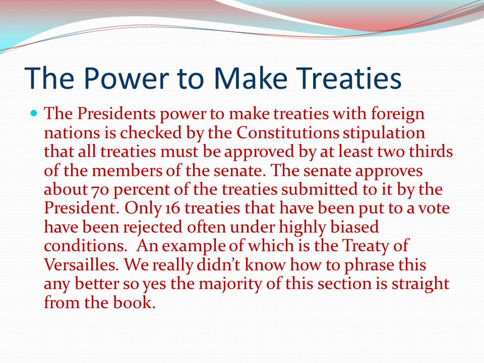The Power to Make Treaties
