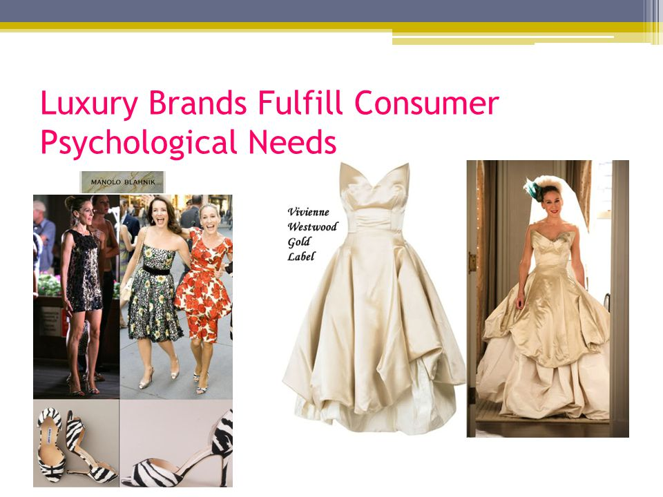 Luxury Brands Fulfill Consumer Psychological Needs