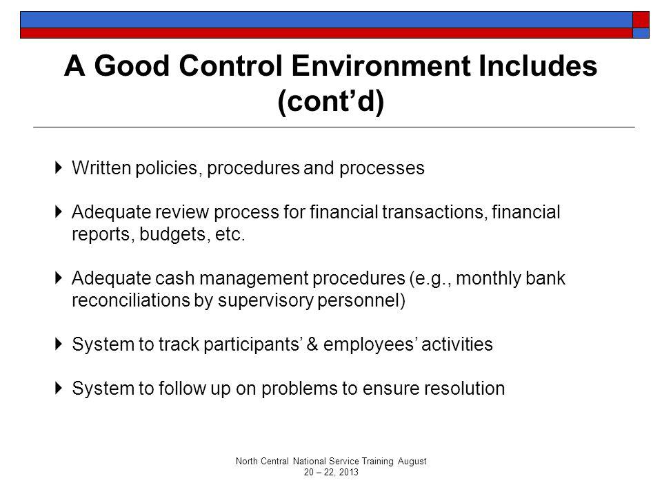 A Good Control Environment Includes (cont'd)