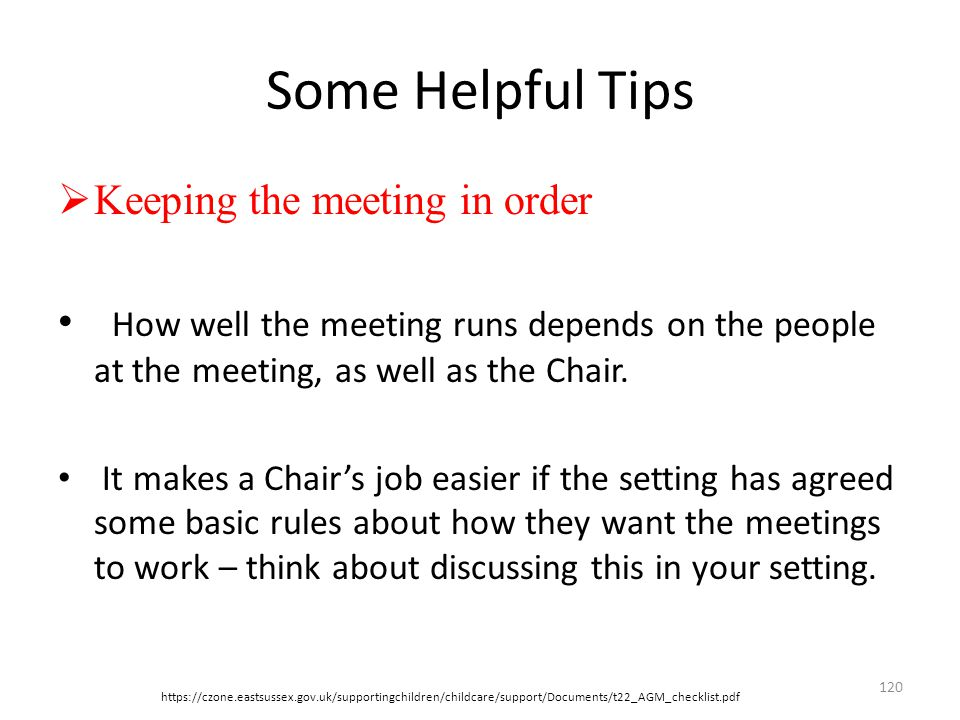 Some Helpful Tips Keeping the meeting in order