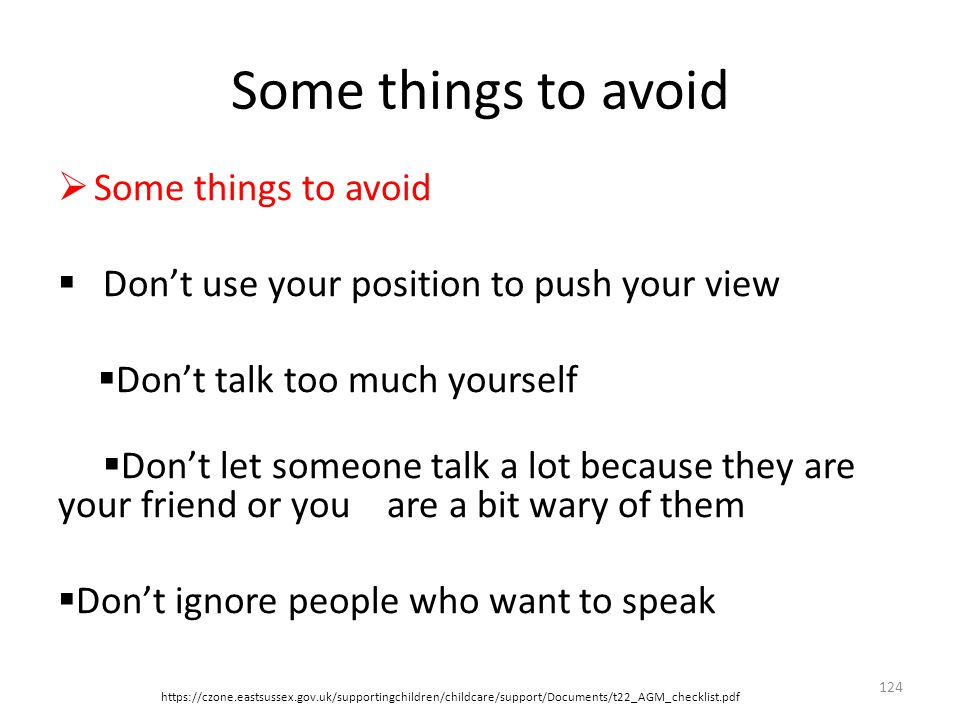 Some things to avoid Some things to avoid