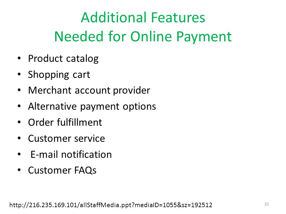 Additional Features Needed for Online Payment