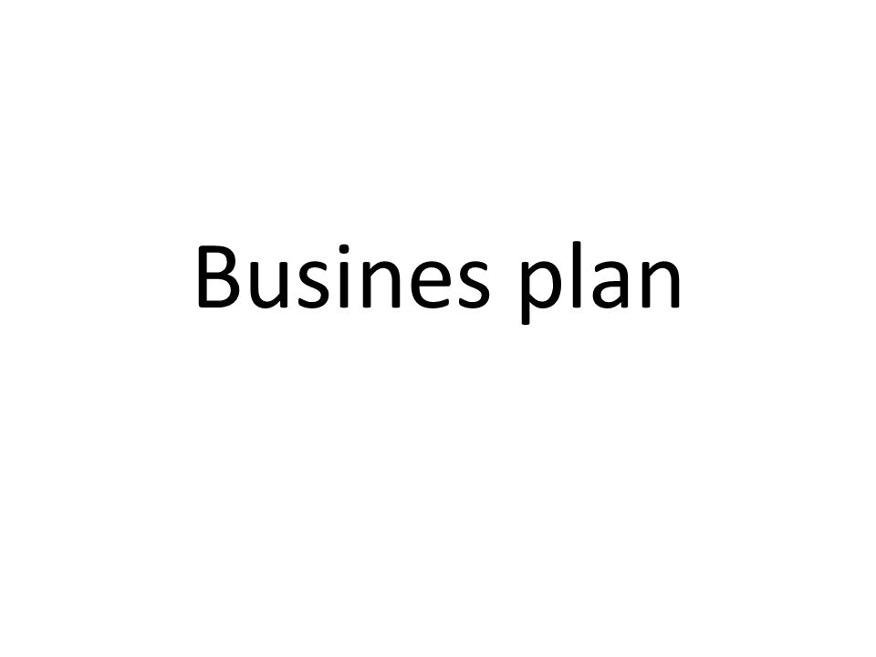 Busines plan