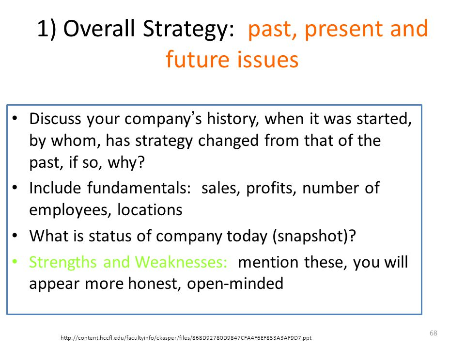 1) Overall Strategy: past, present and future issues