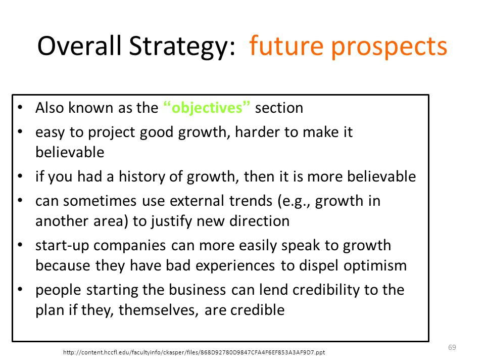 Overall Strategy: future prospects