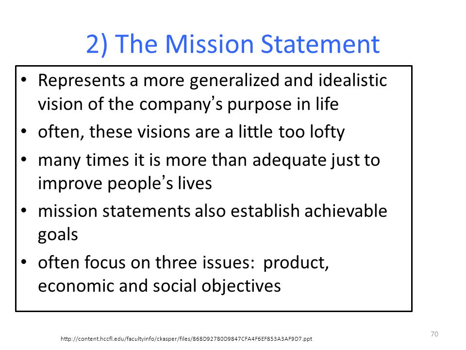 2) The Mission Statement