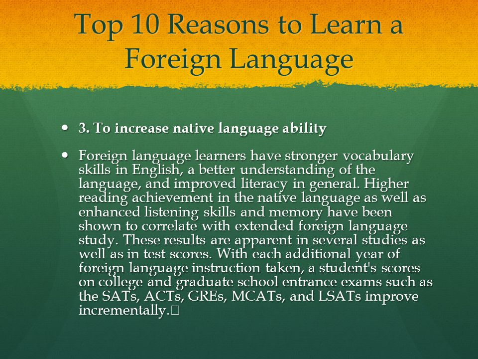 Top 10 Reasons to Learn a Foreign Language