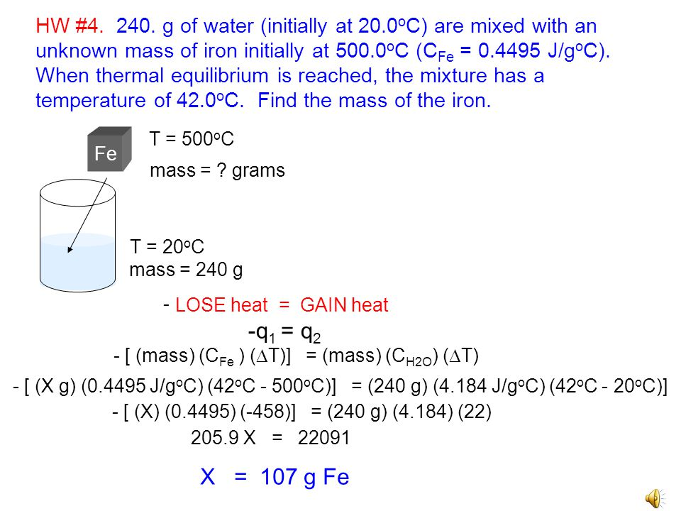 HW #4. 240. g of water (initially at 20