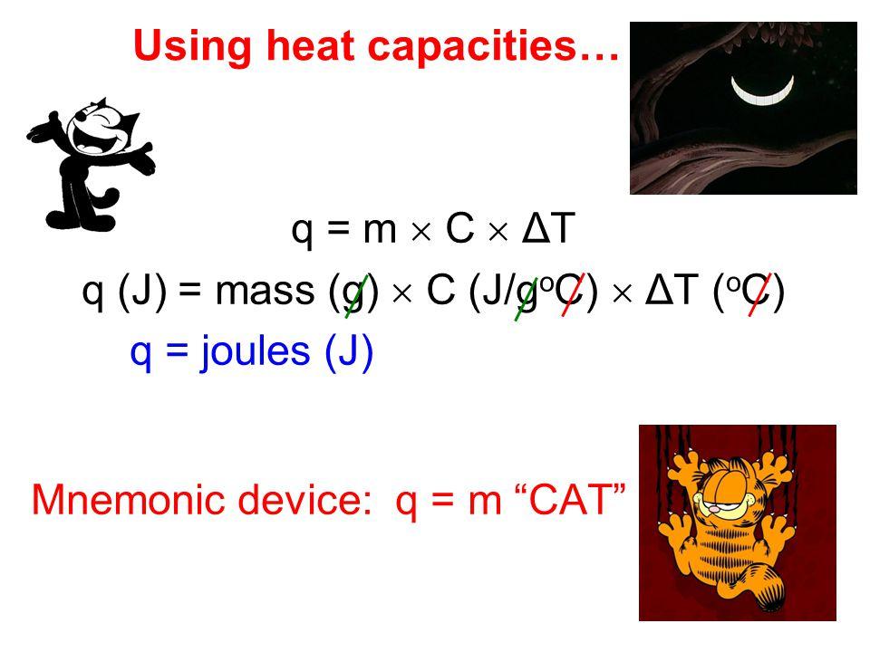 Using heat capacities…