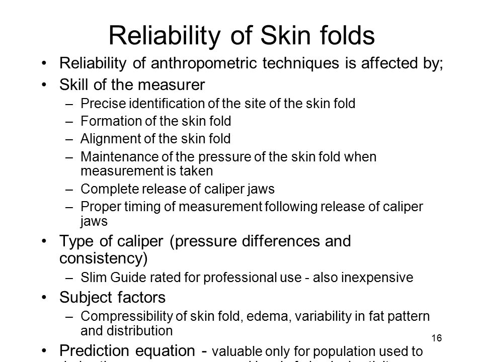 Reliability of Skin folds