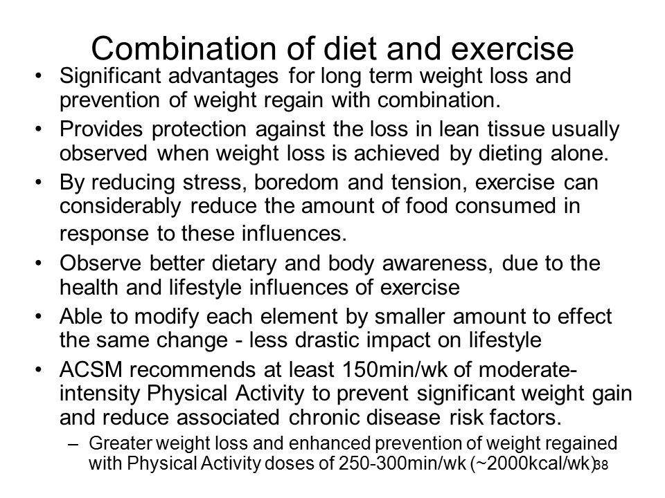 Combination of diet and exercise
