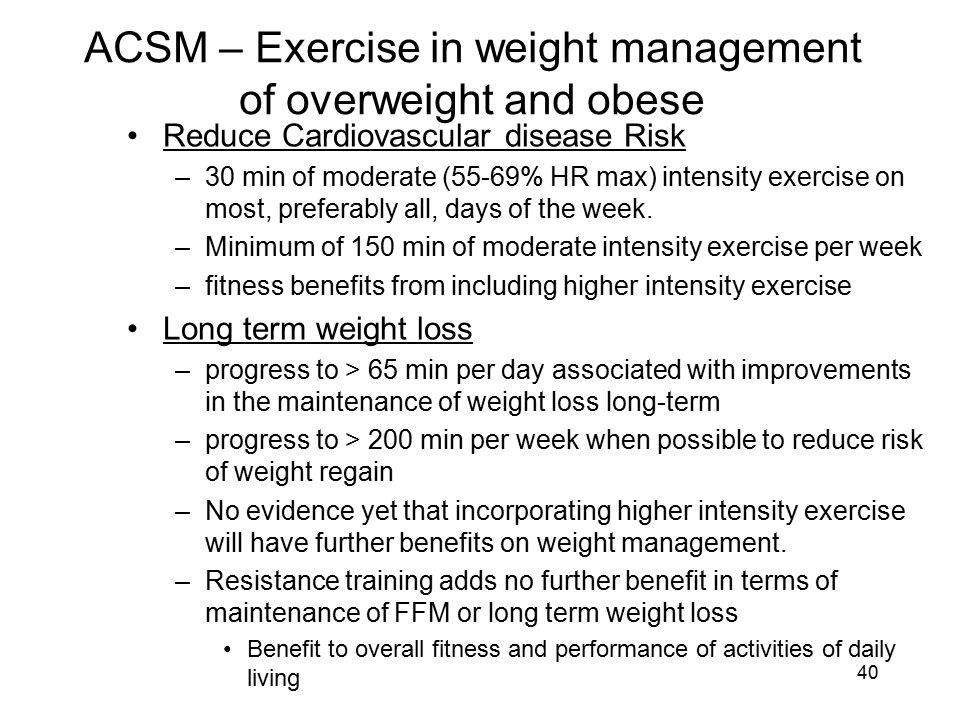 ACSM – Exercise in weight management of overweight and obese