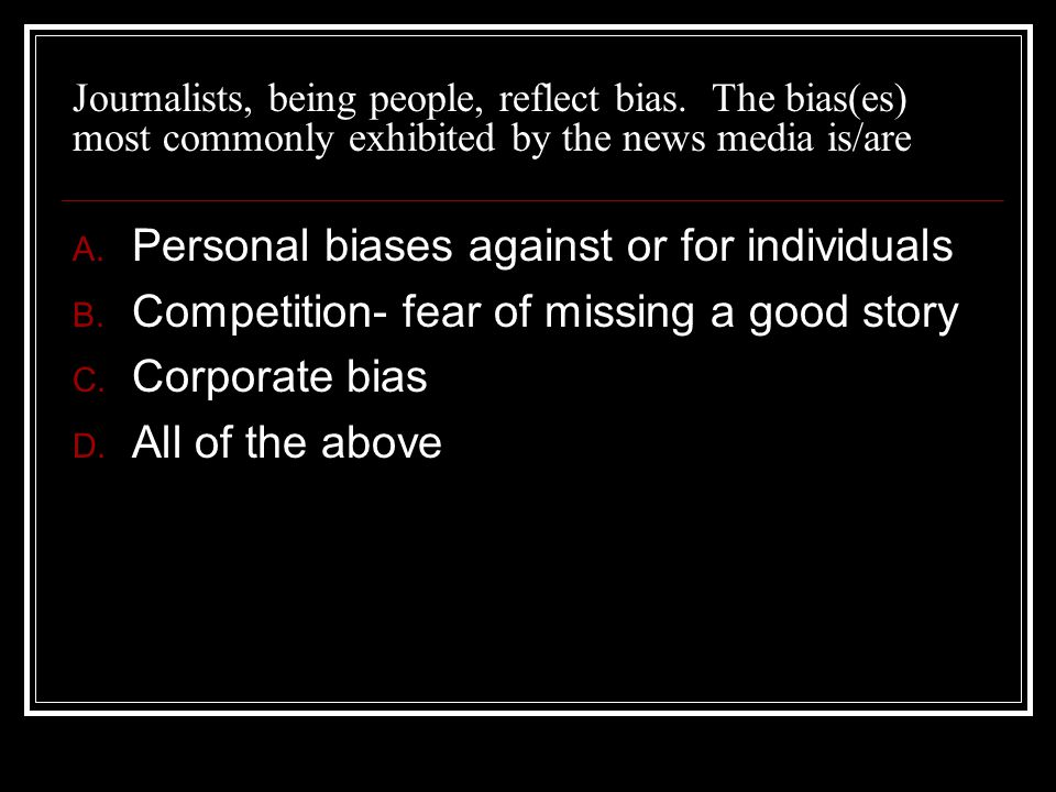 Personal biases against or for individuals