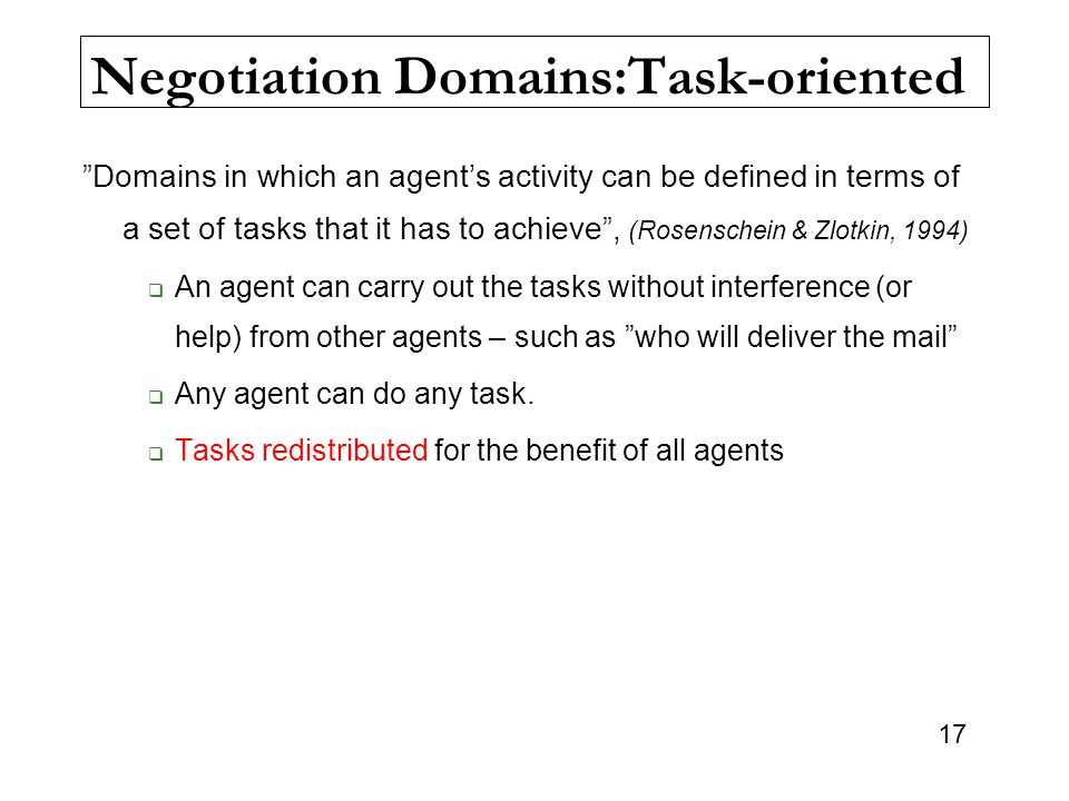 Negotiation Domains:Task-oriented