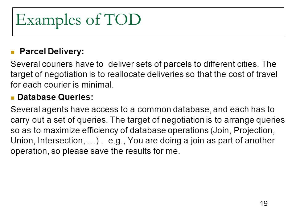 Examples of TOD Parcel Delivery: