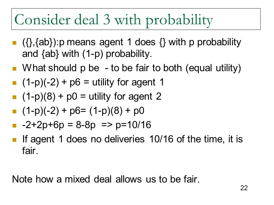 Consider deal 3 with probability