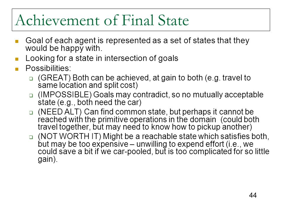 Achievement of Final State