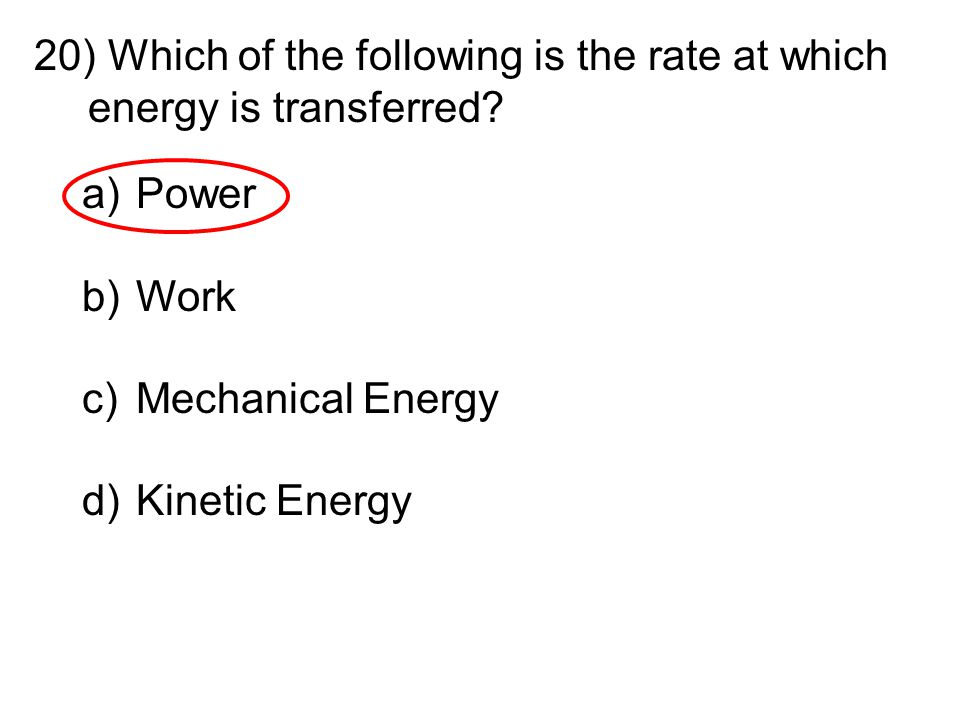 Which of the following is the rate at which energy is transferred