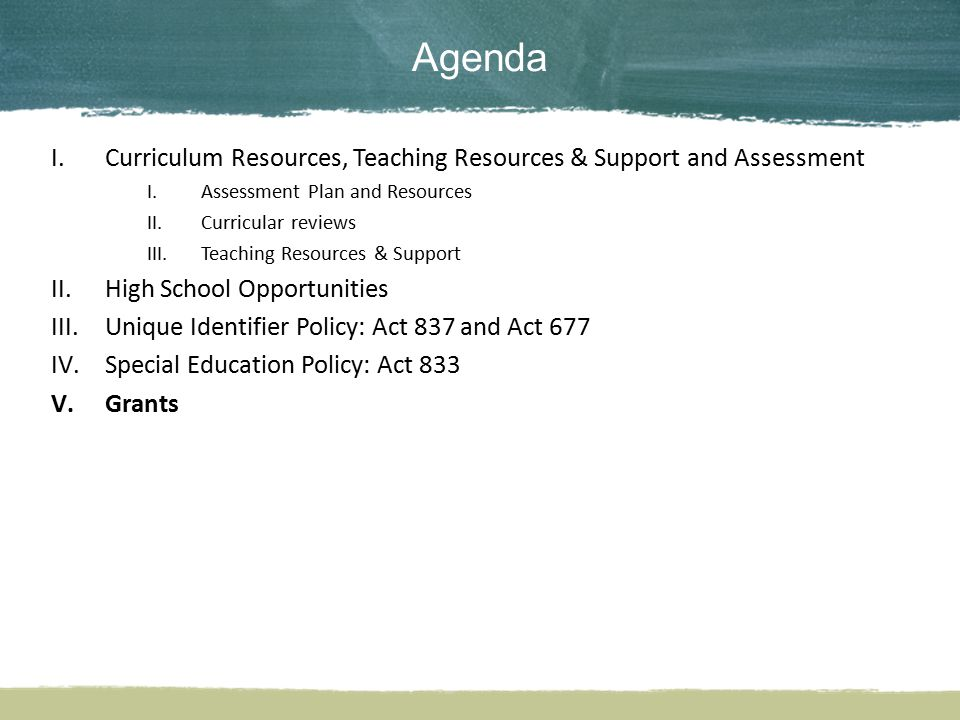 Agenda Curriculum Resources, Teaching Resources & Support and Assessment. Assessment Plan and Resources.