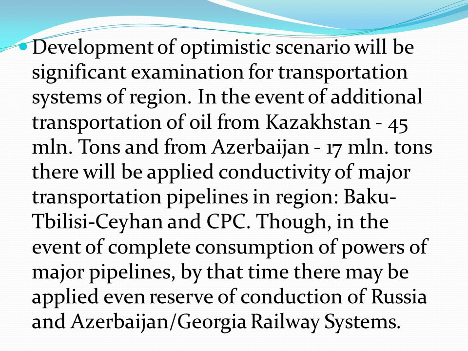 Development of optimistic scenario will be significant examination for transportation systems of region.