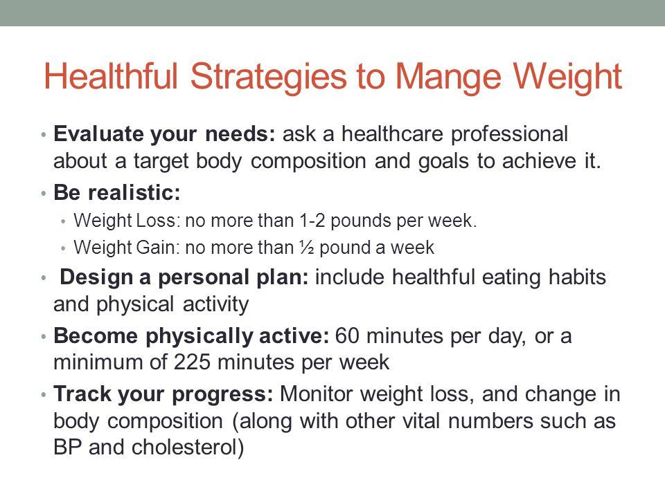 Healthful Strategies to Mange Weight